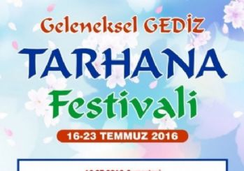 Gediz 14. Tarhana Festivali 16-23 Temmuz'da