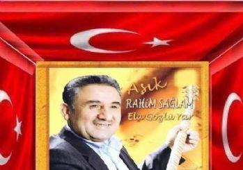 Halk Ozanı Rahim Sağlam, darbecileri yazdığı türküyle kınadı