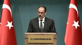 Kalın'dan 'YPG' açıklaması