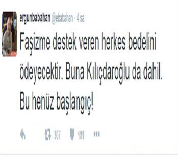 Ergun Babahan'a şok: Kılıçdaroğlu tweeti başını yaktı