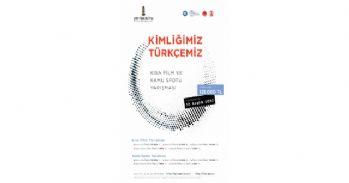 'Kimliğimiz Türkçemiz' kısa film ve kamu spotu yarışması düzenlenecek