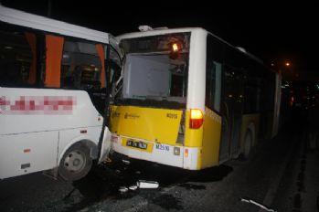 Servis otobüsü İETT otobüsüne çarptı: 8 yaralı