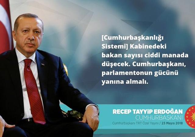 Erdoğan: Kabinedeki bakan sayısı ciddi manada düşecek…