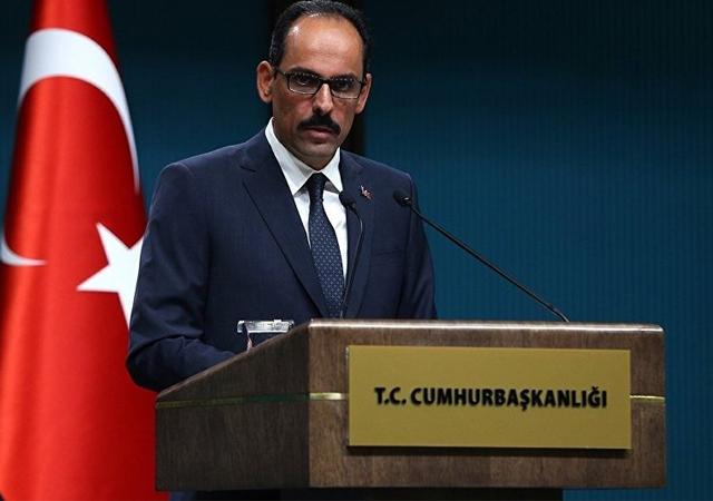 Kalın: Türkiye ekonomik savaştan yana değil…