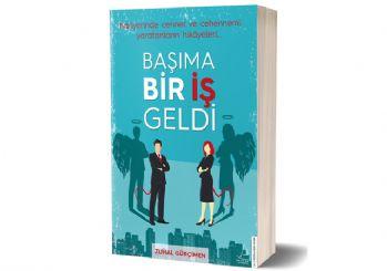 Kariyer Koçu Zuhal Gürçimen'in yeni kitabı: Başıma bir İŞ geldi