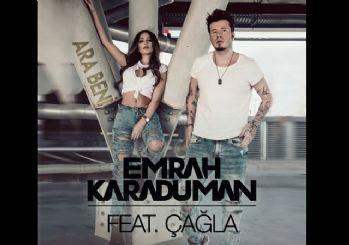 Emrah Karaduman ile Çağla'nın ''Ara Beni'' adlı şarkısının video klibi yayınlandı!