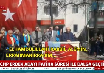 CHP'nin Edremit adayı Fatiha ile dalga geçti