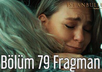 İstanbullu Gelin dizisinin 79.bölüm fragmanı yayınlandı! 'Sen benim sahip olmak istediğim kızımsın'