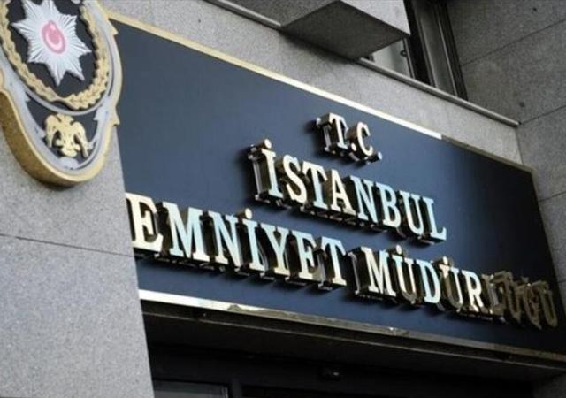 İstanbul Emniyet Müdürlüğü'nde 139 personelin yeri değiştirildi