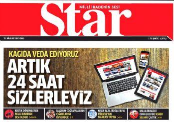 Star gazetesi son baskısını yaptı: Artık internetten yayınlanacak