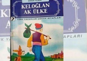 Aile Bakanlığı bir kitabı daha 'muzır ve müstehcen' yayın ilan etti: Keloğlan Ak Ülke