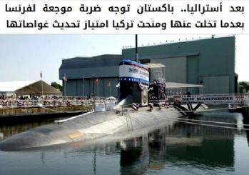 Fransa'ya 2. denizaltı darbesi! O ülke Türkiye ile anlaştı