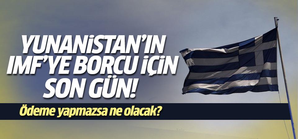 Yunanistan bugün IMF'ye ödeme yapamazsa...