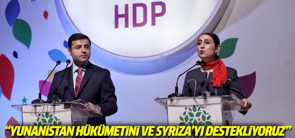 HDP: Yunanistan hükümetini ve Syriza'yı destekliyoruz