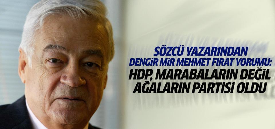 Soner Yalçın'dan Dengir Mir Mehmet Fırat yorumu