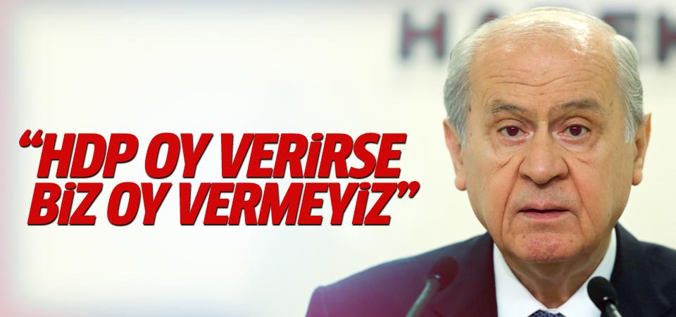 'HDP oy verirse biz vermeyiz'