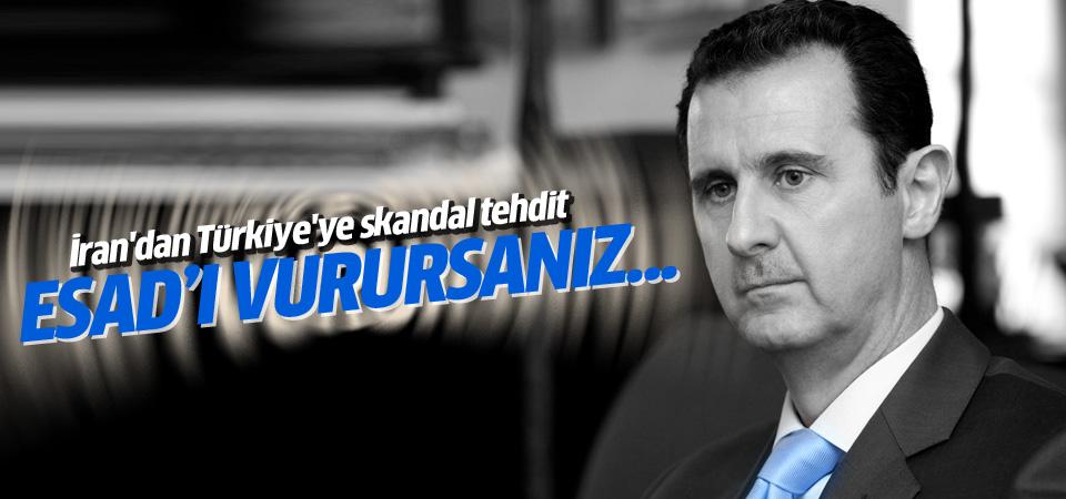 İran'dan Türkiye'ye skandal tehdit: Esed'i vurursanız...