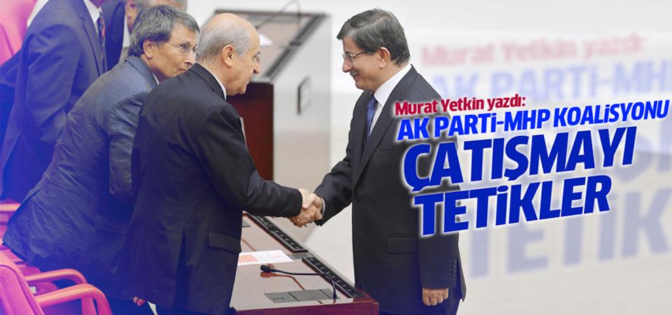 Yetkin: MHP Ak Parti koalisyonu çatışma çıkarır
