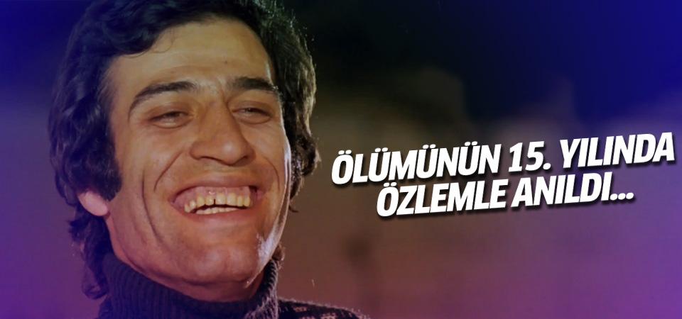 Kemal Sunal ölümünün 15. yılında anıldı