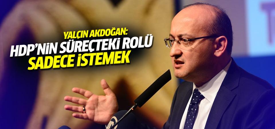 Akdoğan'dan HDP açıklaması