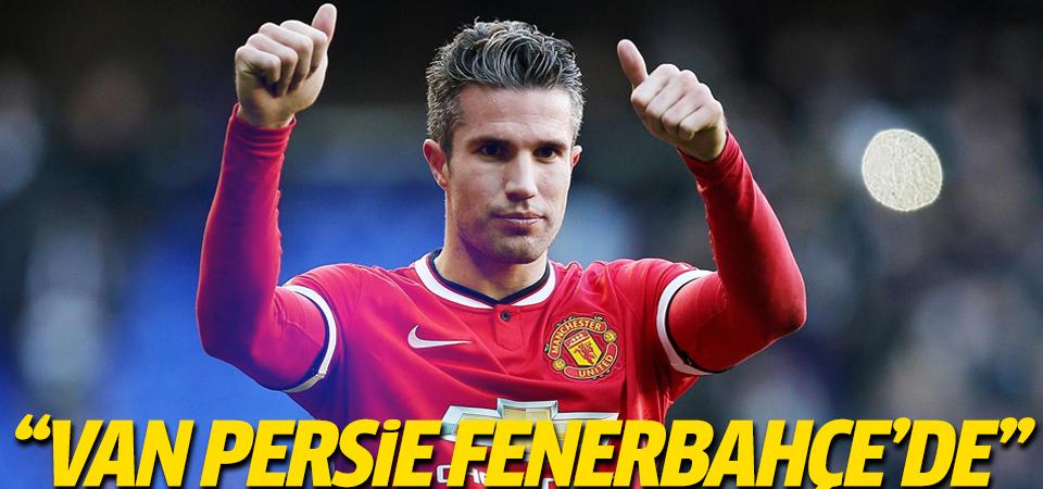 ''Fenerbahçe Van Persie ile anlaştı''