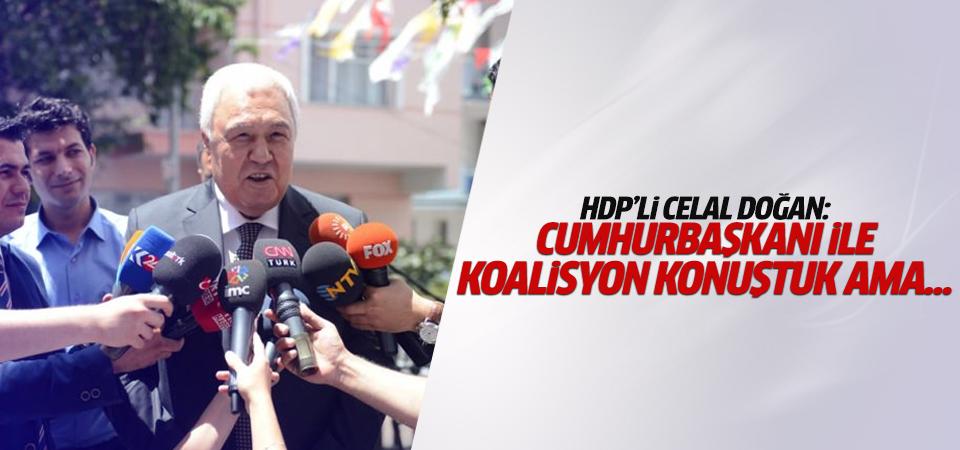 HDP'li Celal Doğan Erdoğan ile görüşmesini anlattı