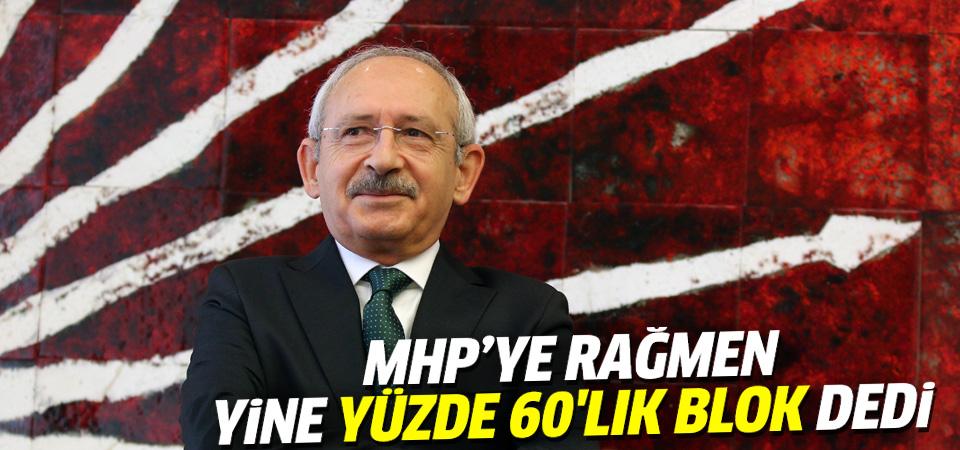 Kemal Kılıçdaroğlu yine 'yüzde 60'lık blok' dedi