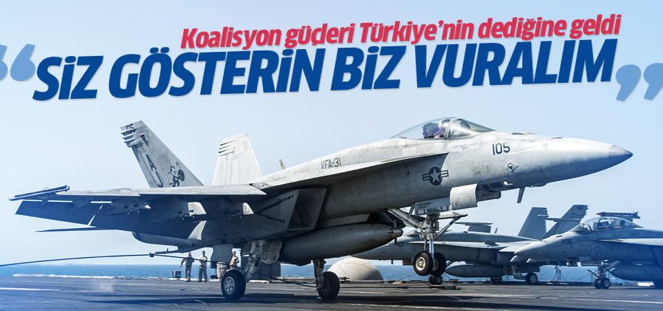 Koalisyon güçleri Türkiye'nin istediğine geldi