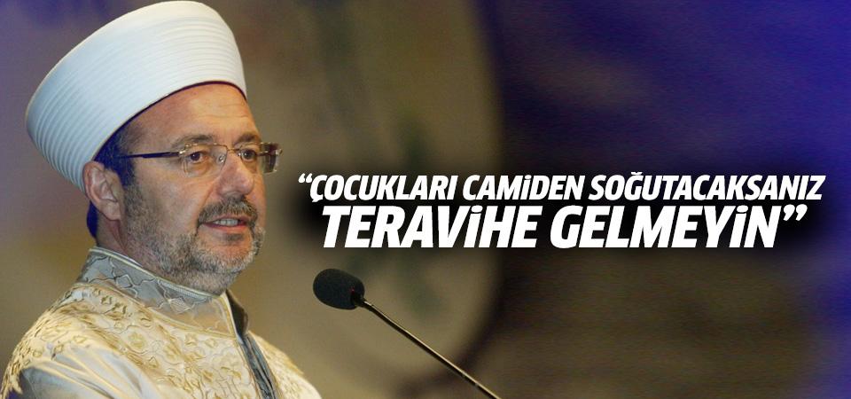 Mehmet Görmez'den yetişkinlere uyarı