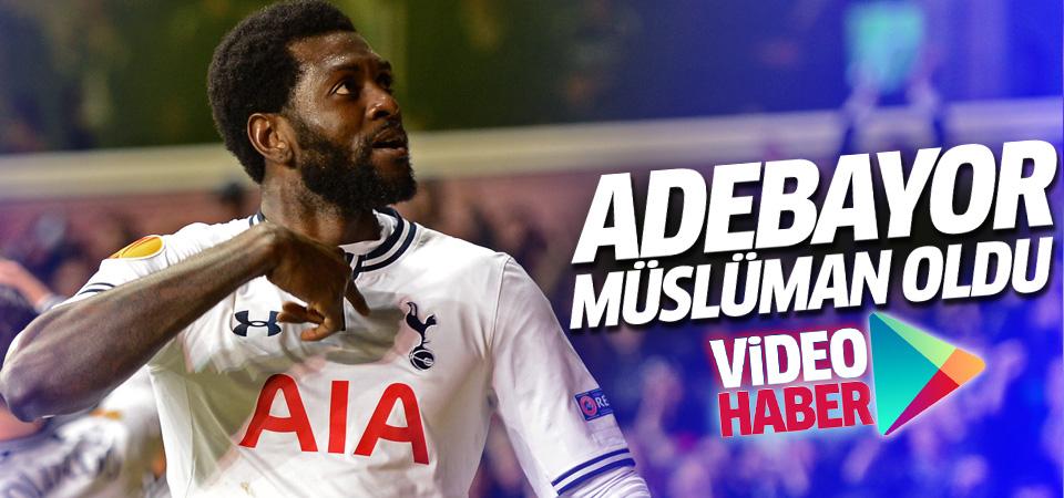 Adebayor Müslüman oldu