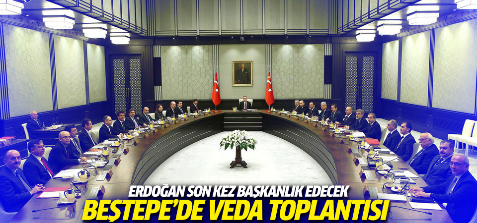 Erdoğan kabineyi Beştepe'de topluyor