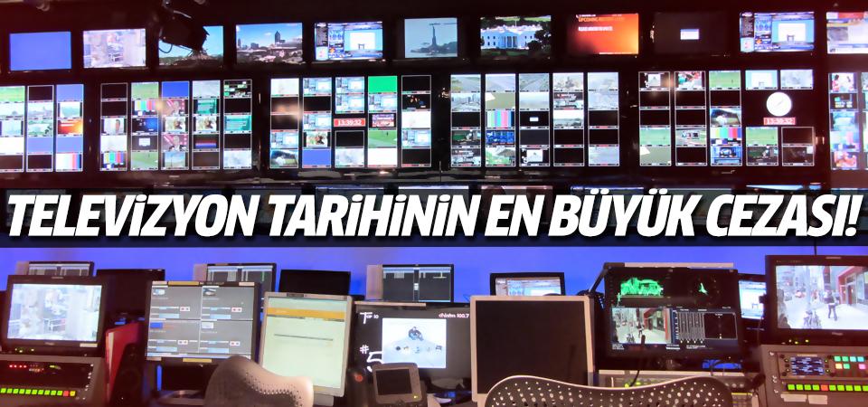 A Haber'e TV tarihinin en büyük cezası!