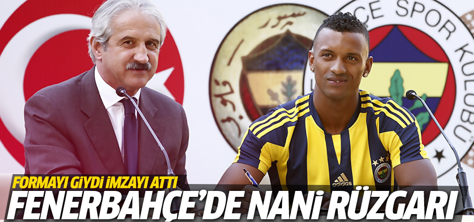 Fenerbahçe'de Nani rüzgarı!