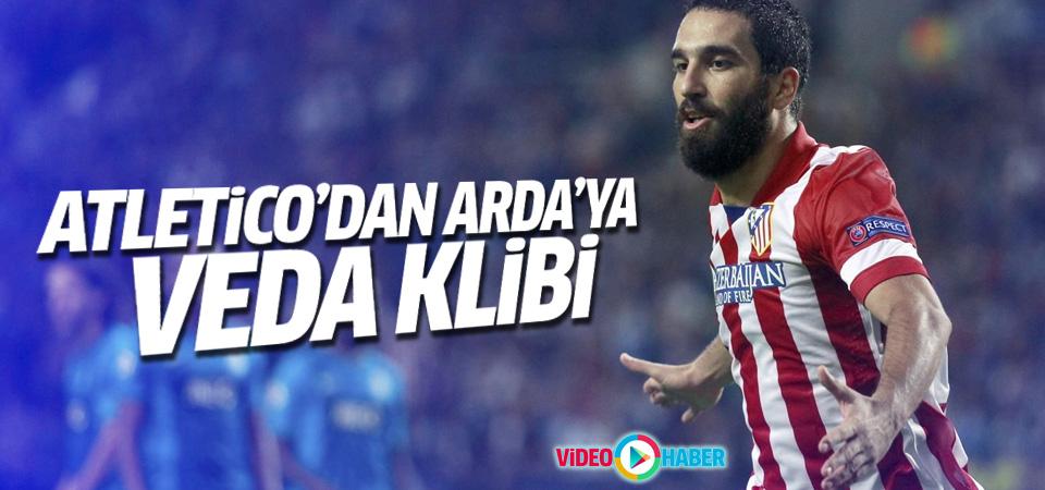 Atletico Madrid'den Arda'ya veda klibi