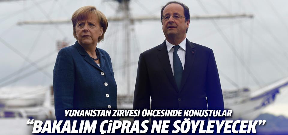 Yunanistan zirvesi öncesi Hollande ve Merkel'den açıklama
