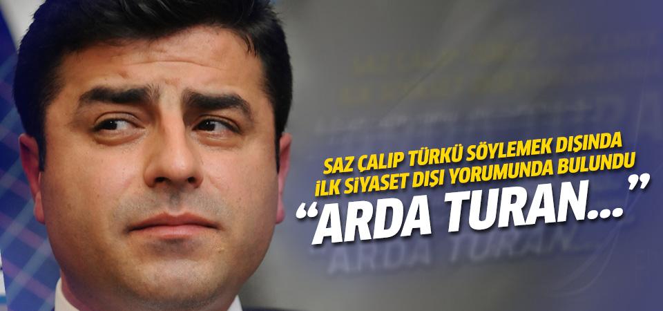 Selahattin Demirtaş'tan Arda Turan yorumu