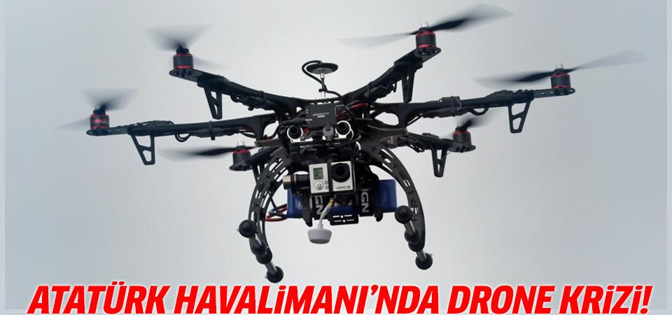 Atatürk Havalimanı'nda bir kez daha Drone krizi yaşandı