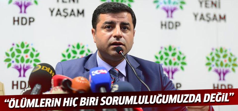Demirtaş: Ölümlerin hiç biri HDP'nin sorumluluğunda değil