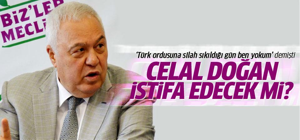 HDP'li vekil Celal Doğan istifa edecek mi?