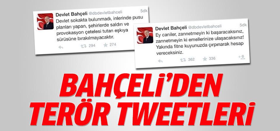 Bahçeli'den terör tweetleri
