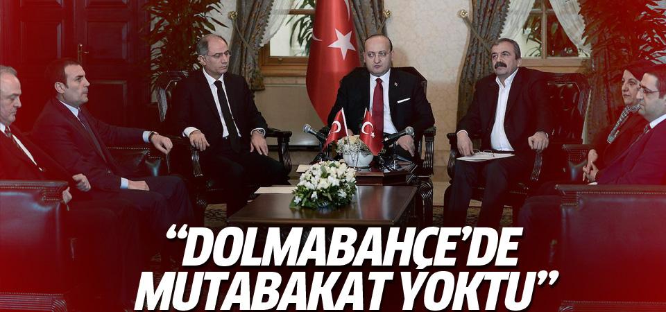 Yalçın Akdoğan: Dolmabahçe'de bir mutabakat yoktu