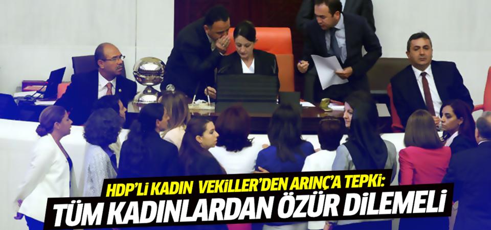 HDP'li kadın vekillerden Bülent Arınç'a tepki