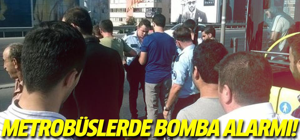 Metrobüslerde bomba alarmı