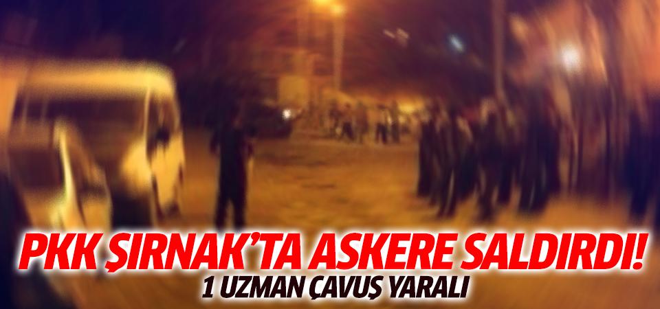Şırnak'ta uzman çavuşa saldırı!