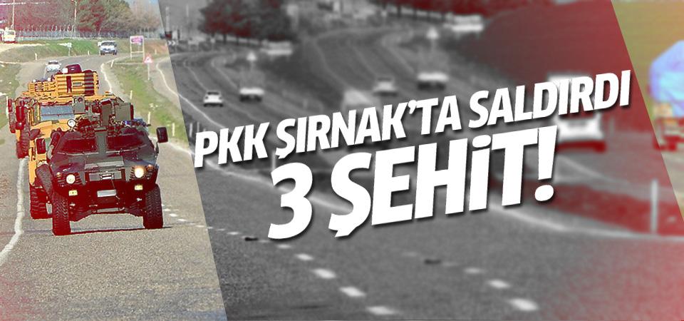 PKK Şırnak'ta askere saldırdı: 3 şehit!
