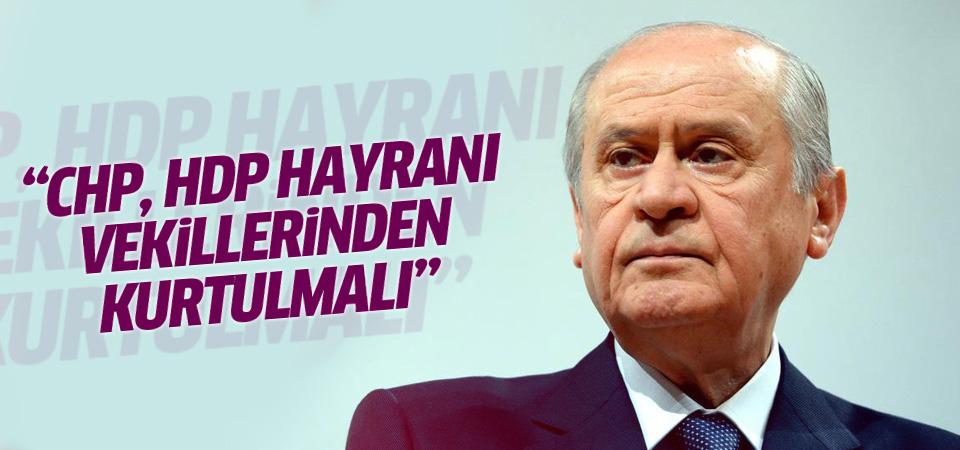 Bahçeli: CHP, HDP hayranı vekillerinden kurtulmalı