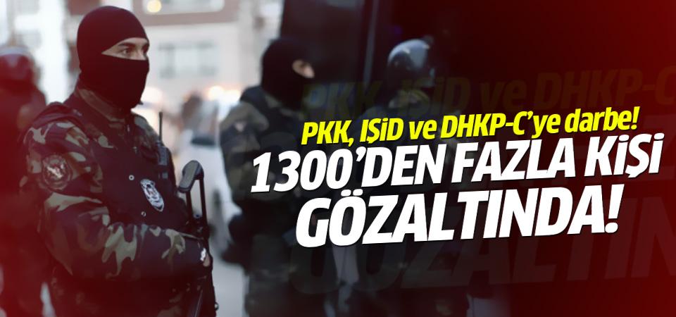 Terör örgütü operasyonlarında bin 300'den fazla kişiye gözaltı