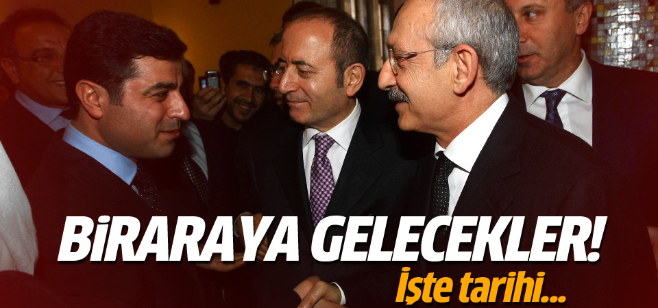 Demirtaş ile Kılıçdaroğlu bir araya gelecek!