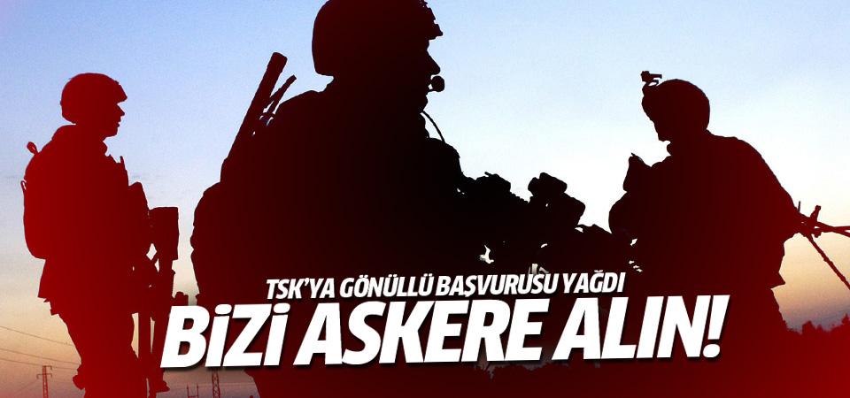 TSK'ya gönüllü asker başvurusu!