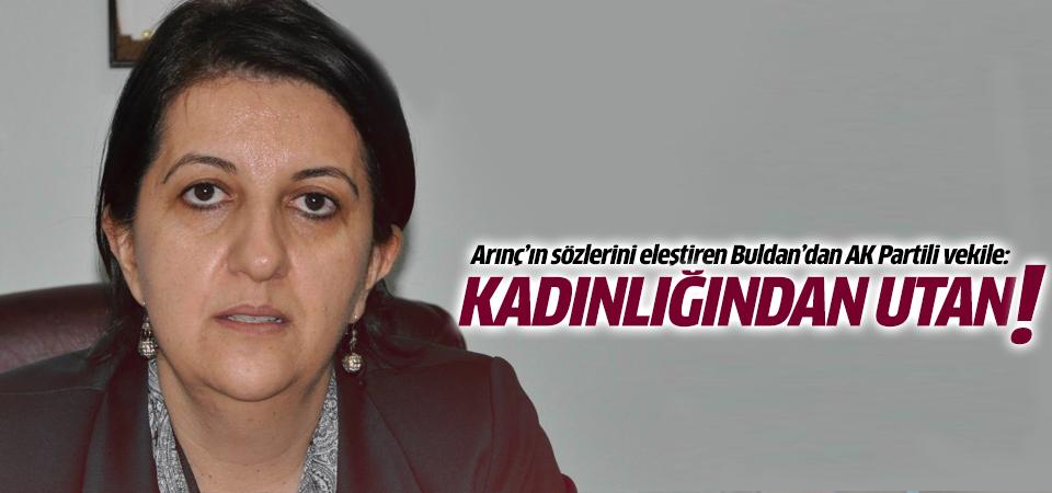 Pervin Buldan: Kadınlığından utan